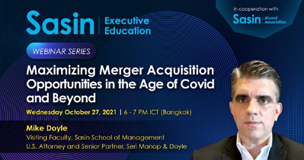 ศศินทร์ จัดสัมมนา Maximizing Merger Acquisition Opportunities During the Age of Covid and Beyond